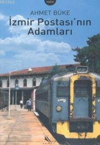 İzmir Postasının Adamları