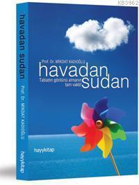 Havadan Sudan; Tabiatın Gönlünü Almanın Tam Vakti