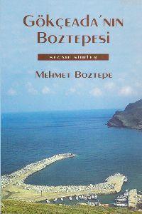 Gökçeada'nın Boztepesi; Seçme Şiirler