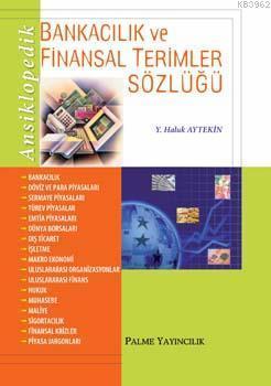 Ansiklopedik Bankacılık ve Finansal Terimler Sözlü