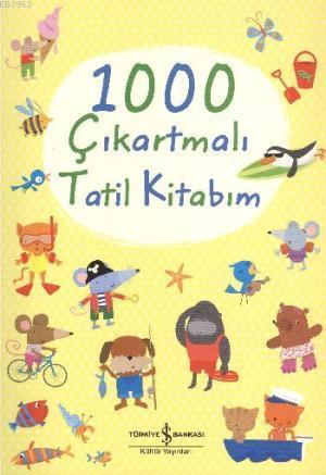 1000 Çıkartmalı Tatil Kitabı