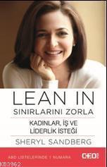 Lean In - Sınırlarını Zorla; Kadınlar, iş ve liderlik isteği