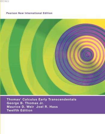 Thomas' Calculus Early Transcendentals; Pearson New International Edition