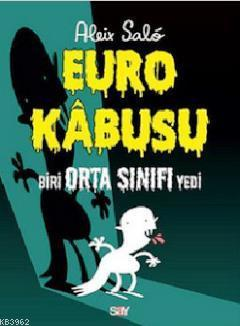 Euro Kabusu; Biri Orta Sınıfı Yedi