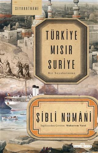 Türkiye Mısır Suriye; Bir Seyahatname