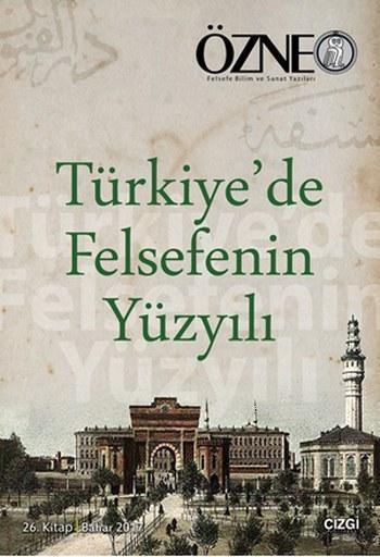 Türkiye'de Felsefenin Yüzyılı