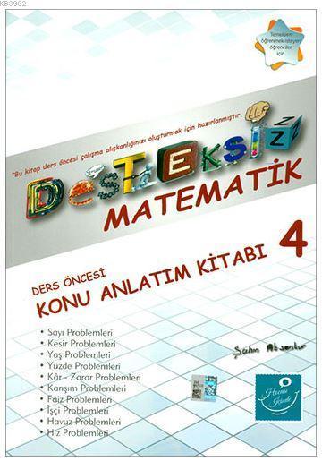 Desteksiz Matematik - Ders Öncesi Konu Anlatım Kitabı 4