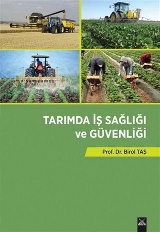 Tarımda İş Sağlığı ve Güvenliği