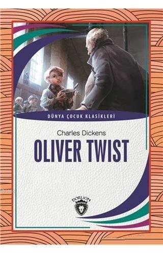 Oliver Twist Dünya Çocuk Klasikleri