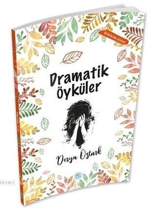 Dramatik Öyküler