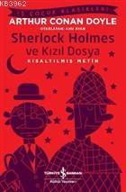 Sherlock Holmes ve Kızıl Dosya (Kısaltılmış Metin)