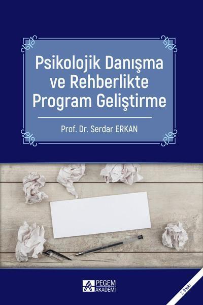 Psikolojik Danışma ve Rehberlikte Program Geliştirme