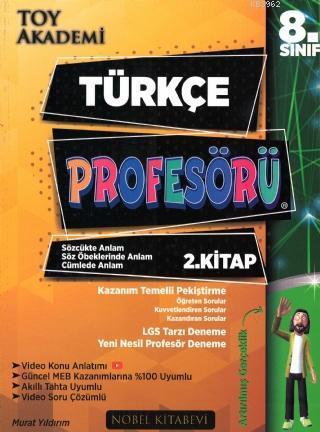8.Sınıf Türkçe Profesörü 2.Kitap Sözcükte Anlam-Söz Öbeklerinde Anlam-Cümlede Anlam