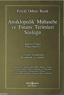 Ansiklopedik Muhasebe ve Finans Terimleri Sözlüğü; İngilizce-Türkçe / Türkçe-İngilizce