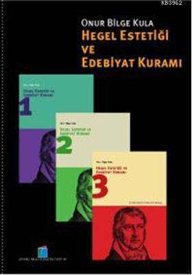 Hegel Estetiği ve Edebiyat Kuramı (3 Cilt-Kutulu)
