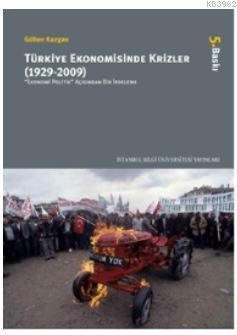 Türkiye Ekonomisinde Krizler (1929-2009)