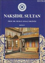 Nakşidil Sultan