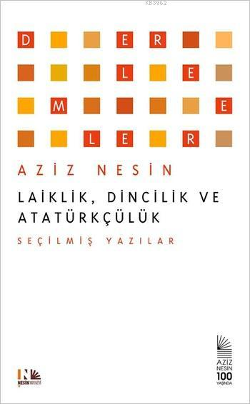 Laiklik, Dincilik ve Atatürkçülük