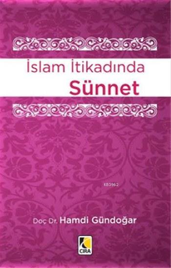 İslam İtikadında Sünnet