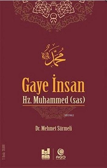 Gaye İnsan Hz. Muhammed (s.a.s)
