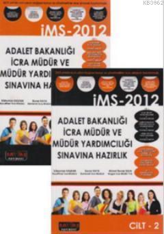 Adalet Bakanlığı İcra Müdür ve Müdür Yardımcılığı Sınavına Hazırlık İMS-2012 (2 Kitap Takım)