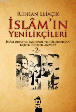 İslam'ın Yenilikçileri - 2. Cilt