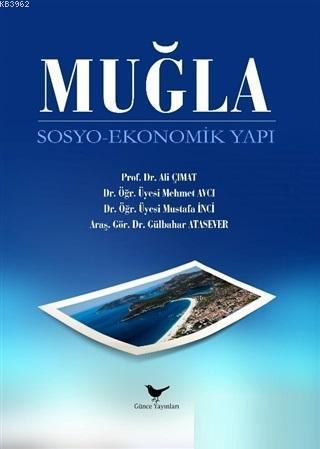 Muğla Sosyo - Ekonomik Yapı