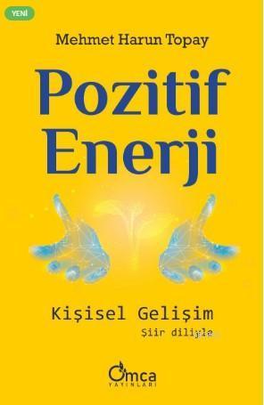 Pozitif Enerji: Kişisel Gelişim
