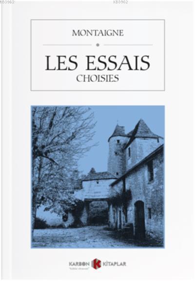 Les Essais (Choisies)