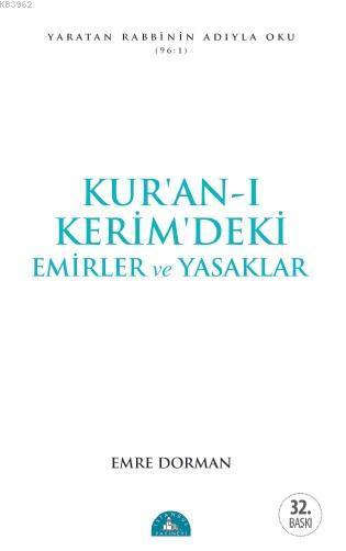 Kur'an-ı Kerîm'deki Temel Emirler ve Yasaklar