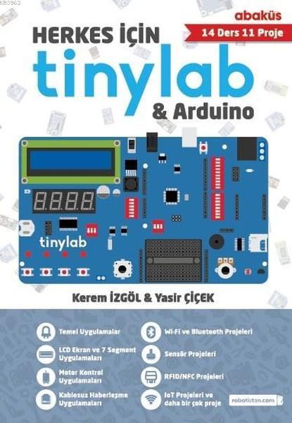 Herkes İçin Tinylab and Arduino; (14 Ders 11 Proje)