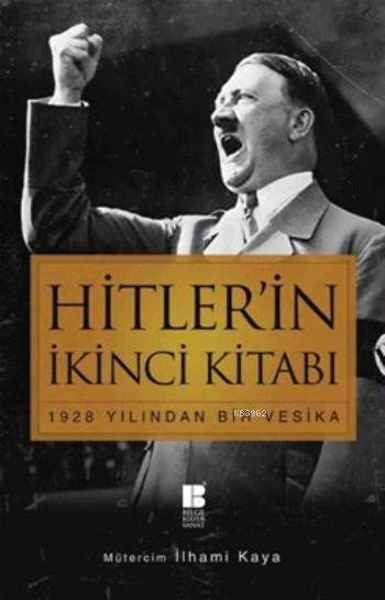 Hitler'in İkinci Kitabı; 1928 Yılından Bir Vesika