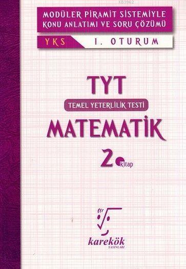 Karekök Yayınları TYT Matematik MPS Konu Anlatımı ve Soru Çözümü 2. Kitap Karekök