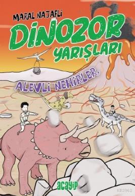 Dinozor Yarışları - Alevli Nehirler