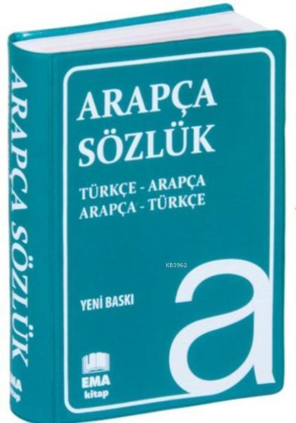 Arapça Sözlük; Türkçe - Türkçe Arapça Sözlük