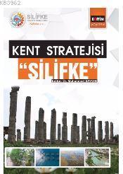 Silifke; Kent stratejisi