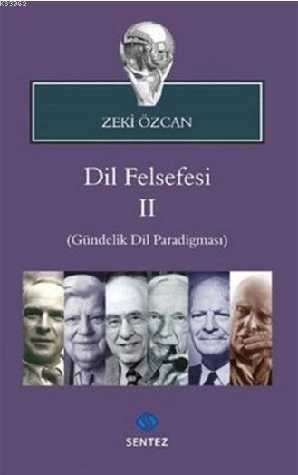 Dil Felsefesi 2; Gündelik Dil Paradigması