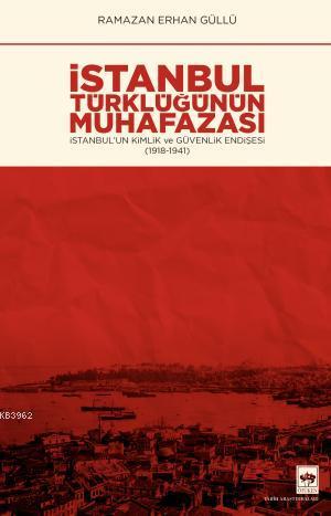 İstanbul Türklüğünün Muhafazası