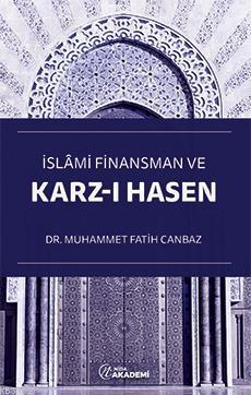 İslâmi Finansman ve Karz-ı Hasen