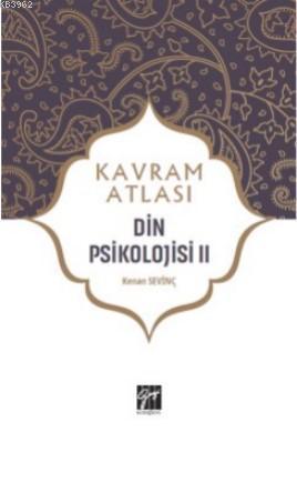 Din Psikolojisi II; Kavram Atlası