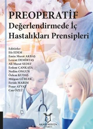 Preoperatif Değerlendirmede İç Hastalıkları Prensipleri