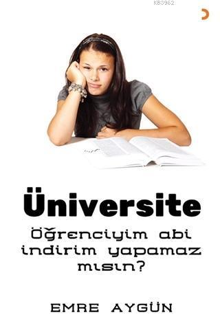 Üniversite; Öğrenciyim Abi İndirim Yapamaz mısın?