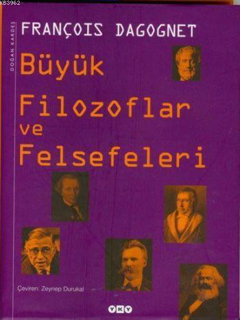 Büyük Filozoflar ve Felsefeleri
