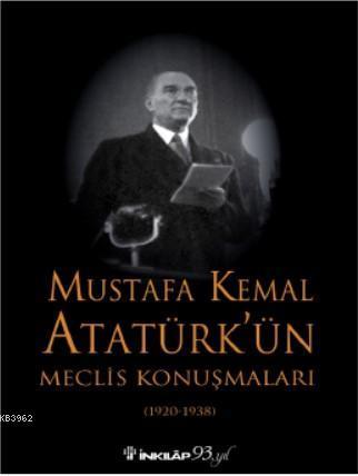 Mustafa Kemal Atatürk'ün Maclis Konuşmaları
