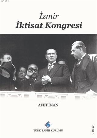 İzmir İktisat Kongresi 17 Şubat - 4 Mart 1923