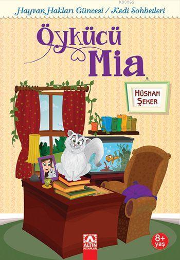 Öykücü Mia (8+ Yaş); Hayvan Hakları Güncesi / Kedi Sohbetleri