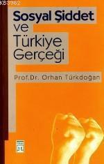 Sosyal Şiddet ve Türkiye Gerçeği