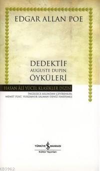 Dedektif Auguste Dupin Öyküleri / Ciltli