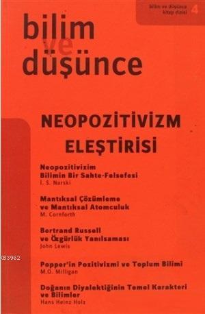 Neopozitivizm Eleştirisi (4. Kitap); Bilim ve Düşünce Kitap Dizisi 4