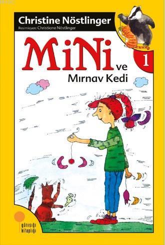 Mini ve Mırnav Kedi (1. Kitap)